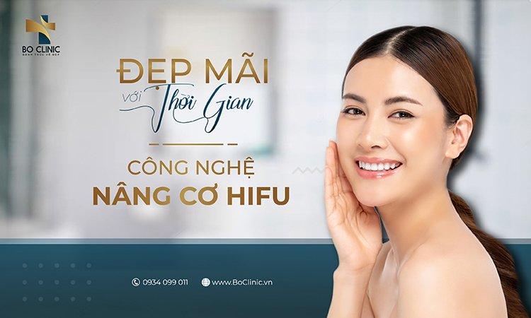 Nâng cơ trẻ hoá với CN Hifu